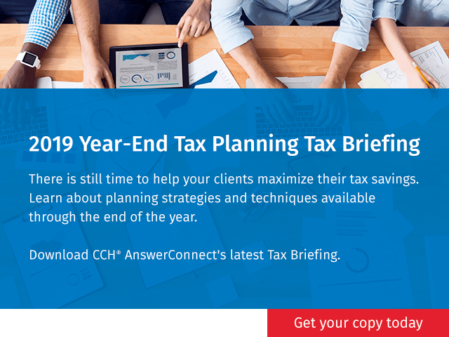 CCH AnswerConnect 2019 Year-End Tax Briefing